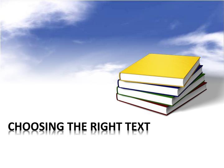 choosing the right text n.