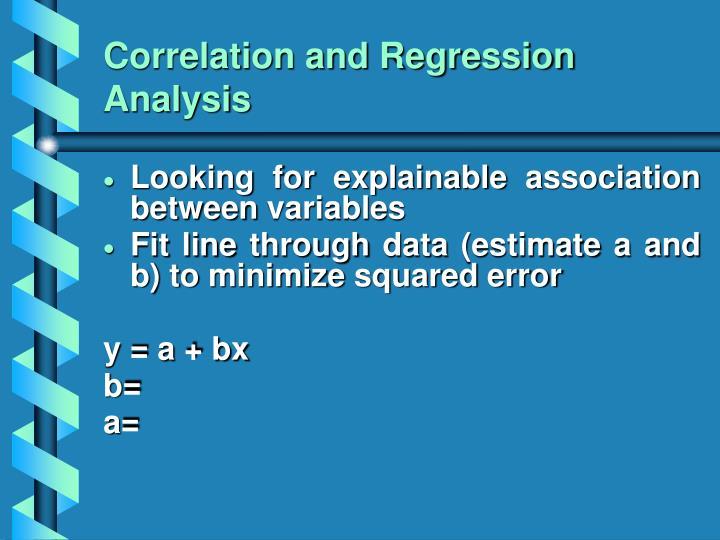Correlation and Regression Analysis