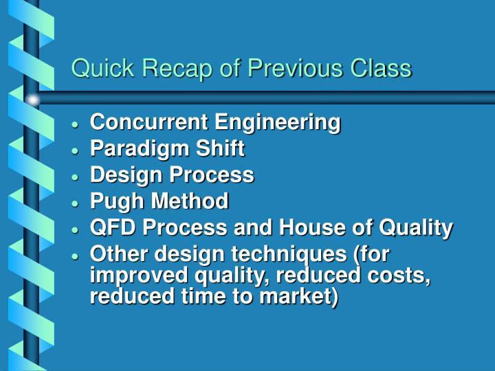 Quick recap of previous class