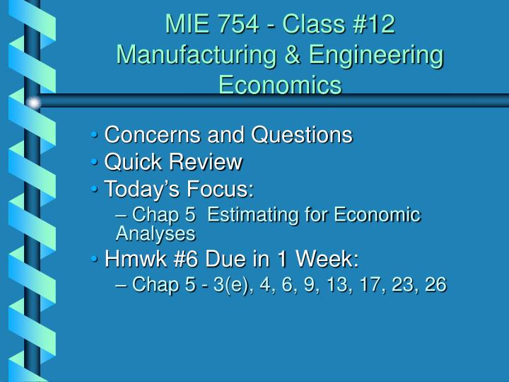 MIE 754 - Class #12