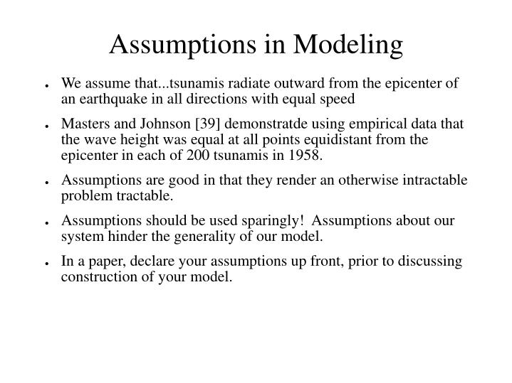 Assumptions in Modeling