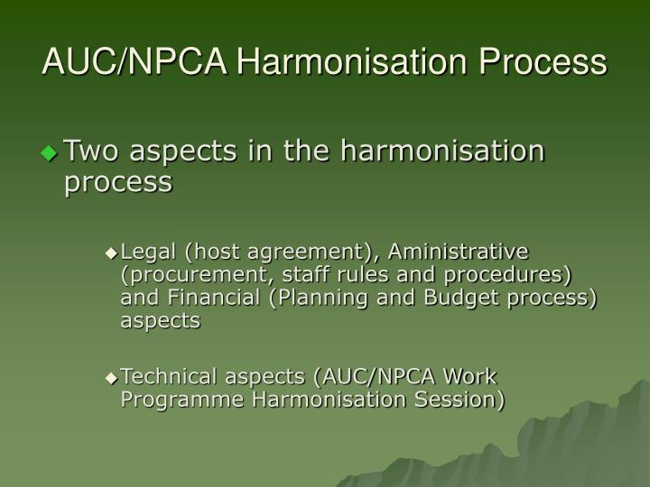 AUC/NPCA Harmonisation Process