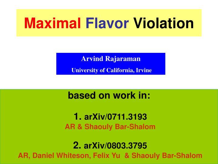 maximal flavor violation n.