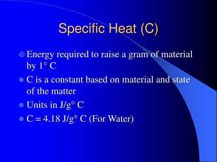 Specific heat c