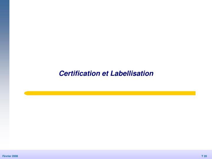 Certification et Labellisation