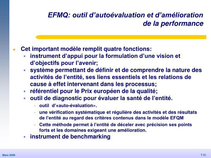 EFMQ: outil d'autoévaluation et d'amélioration de la performance
