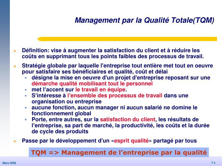 Management par la qualit totale tqm