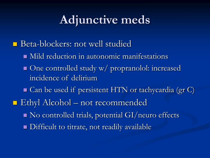 Adjunctive meds