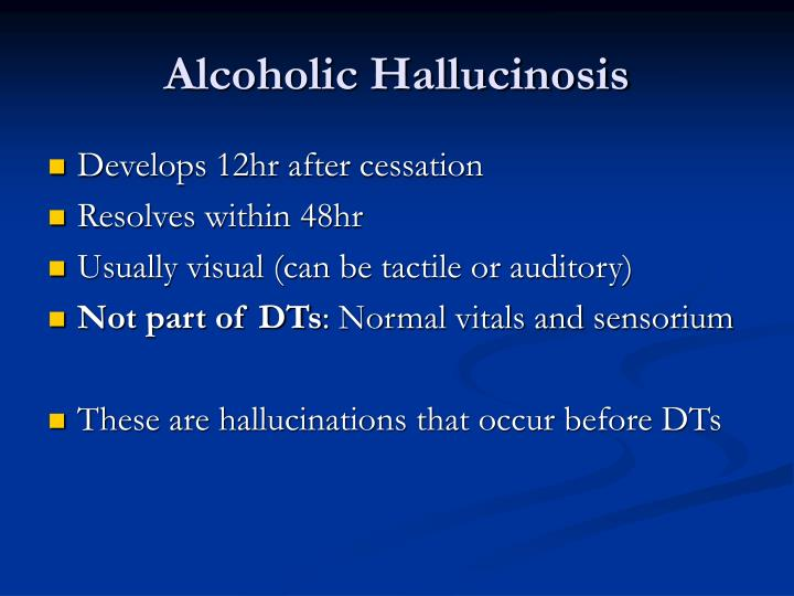 Alcoholic Hallucinosis