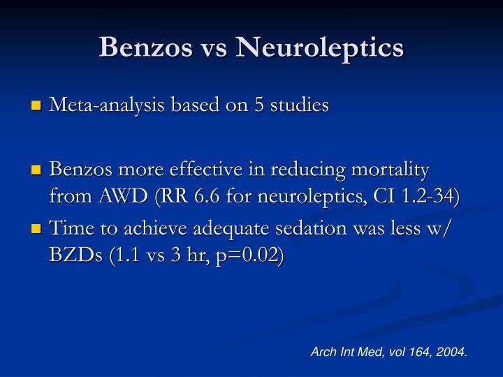 Benzos vs Neuroleptics