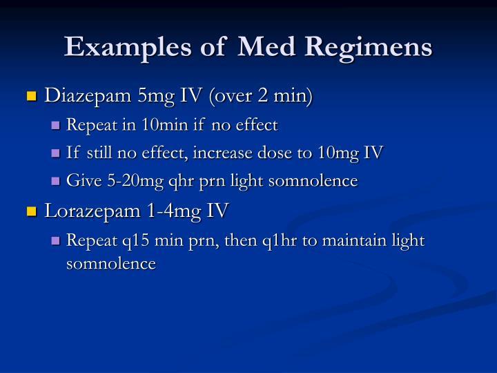 Examples of Med Regimens