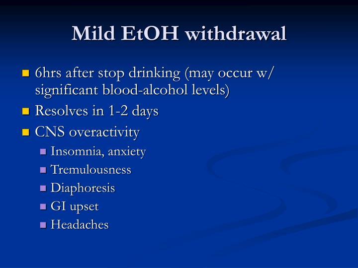 Mild EtOH withdrawal