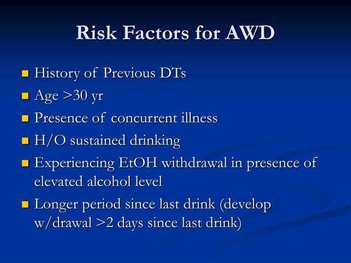Risk Factors for AWD