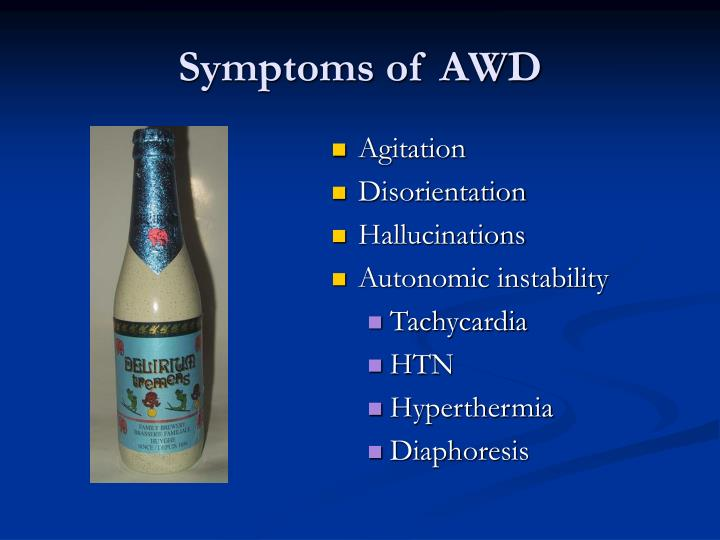 Symptoms of AWD