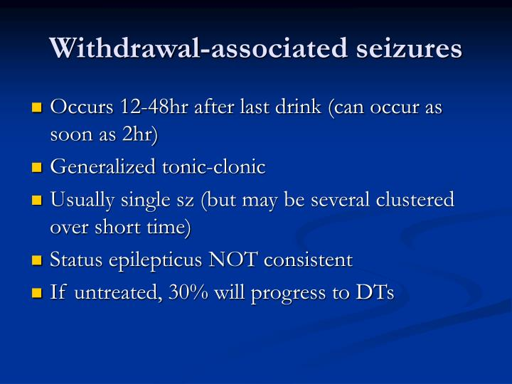 Withdrawal-associated seizures