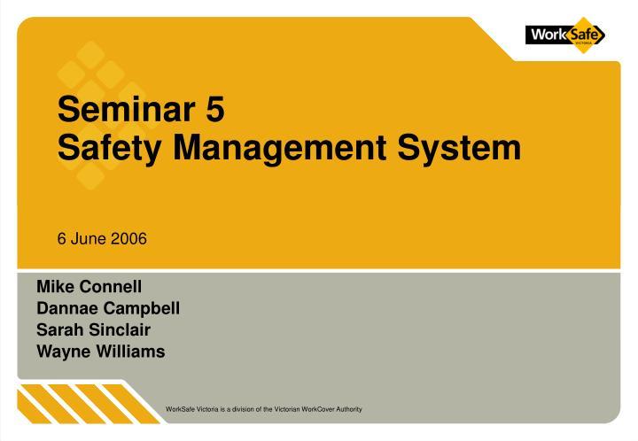 seminar 5 safety management system n.