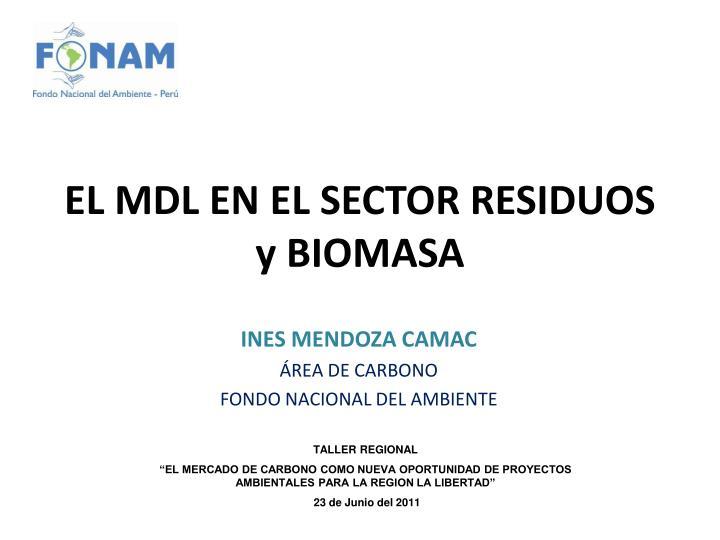 el mdl en el sector residuos y biomasa n.