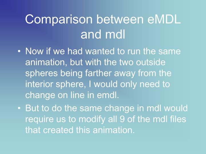 Comparison between eMDL and mdl