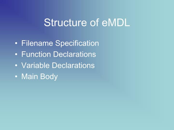 Structure of eMDL