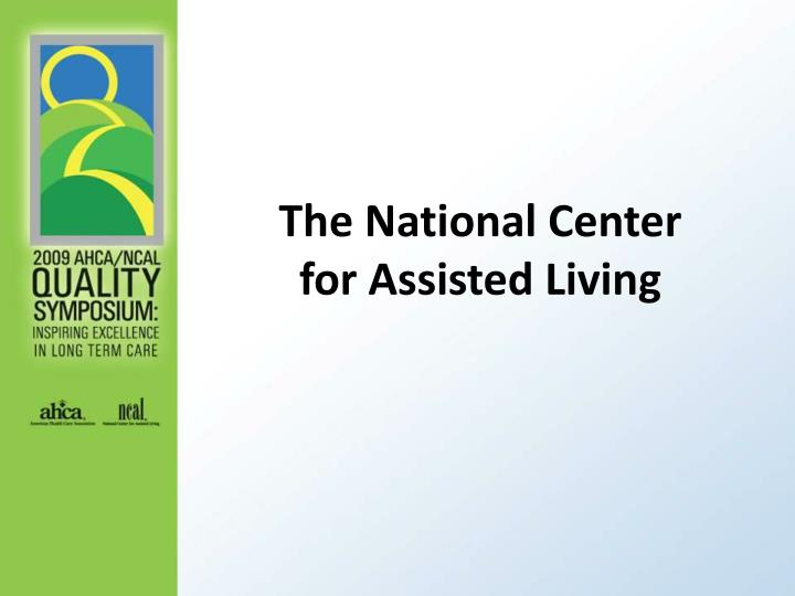 the national center for assisted living n.