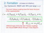 2 formalism