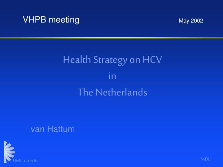 health strategy on hcv in the netherlands n.