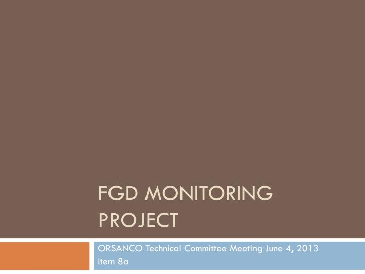 fgd monitoring project n.