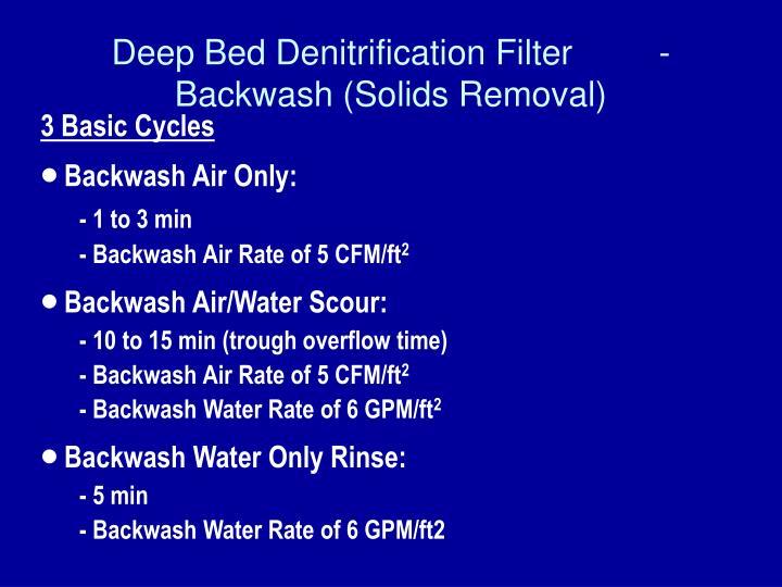 Deep Bed Denitrification Filter 	- Backwash (Solids Removal)
