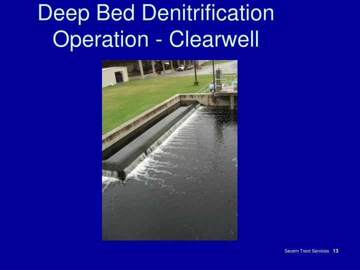Deep Bed Denitrification Operation - Clearwell
