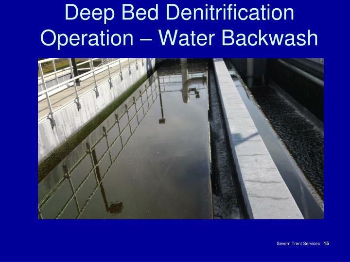 Deep Bed Denitrification Operation – Water Backwash