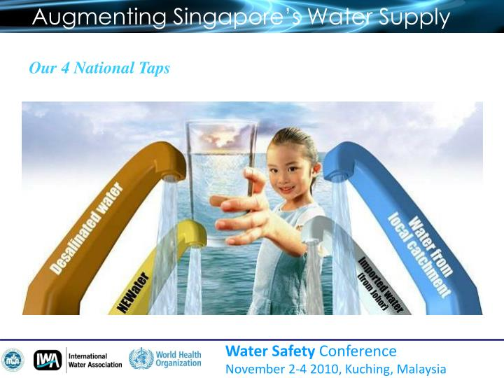 Augmenting Singapore's Water Supply