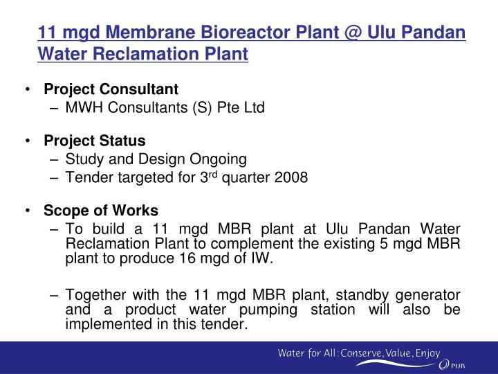 11 mgd membrane bioreactor plant @ ulu pandan water reclamation plant n.