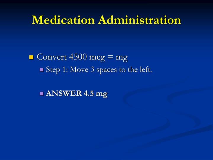 Medication administration1