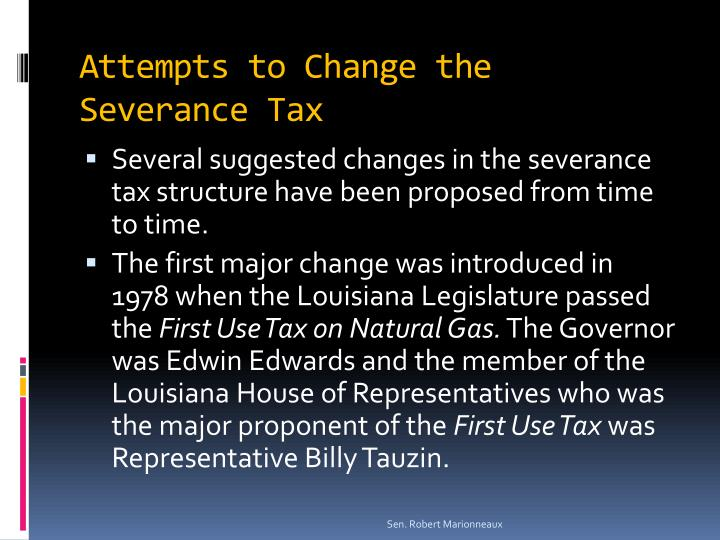 Attempts to Change the Severance Tax