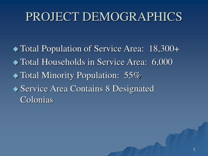 PROJECT DEMOGRAPHICS