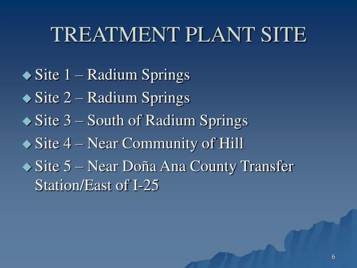 TREATMENT PLANT SITE