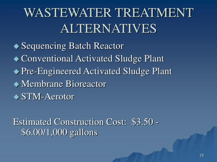 WASTEWATER TREATMENT ALTERNATIVES