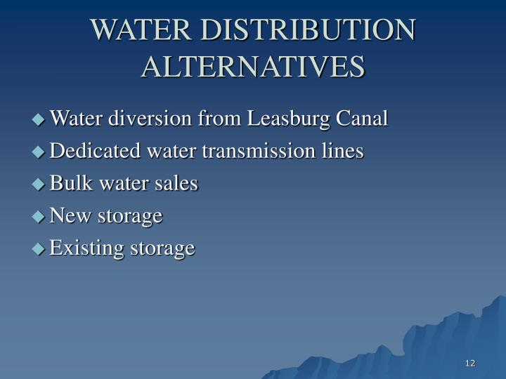 WATER DISTRIBUTION ALTERNATIVES
