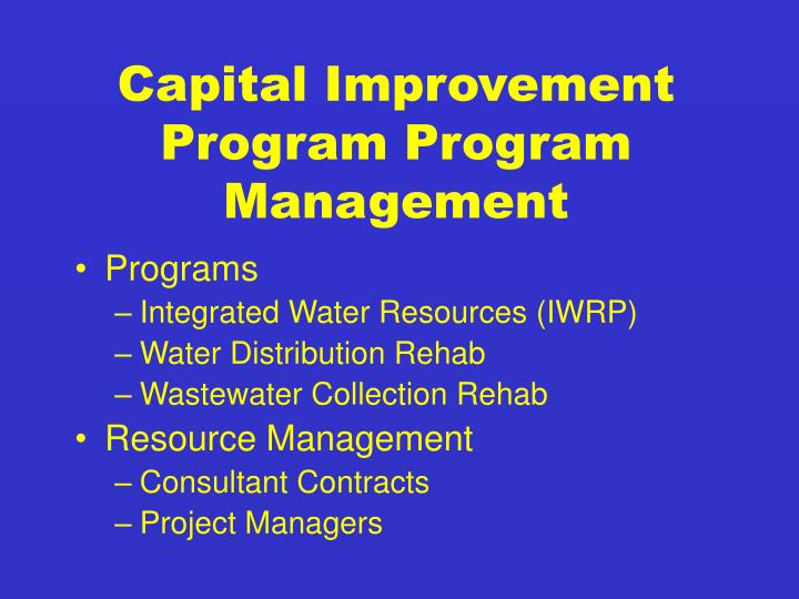 Capital Improvement Program Program Management