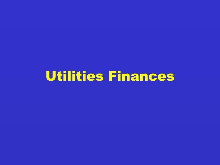 Utilities Finances