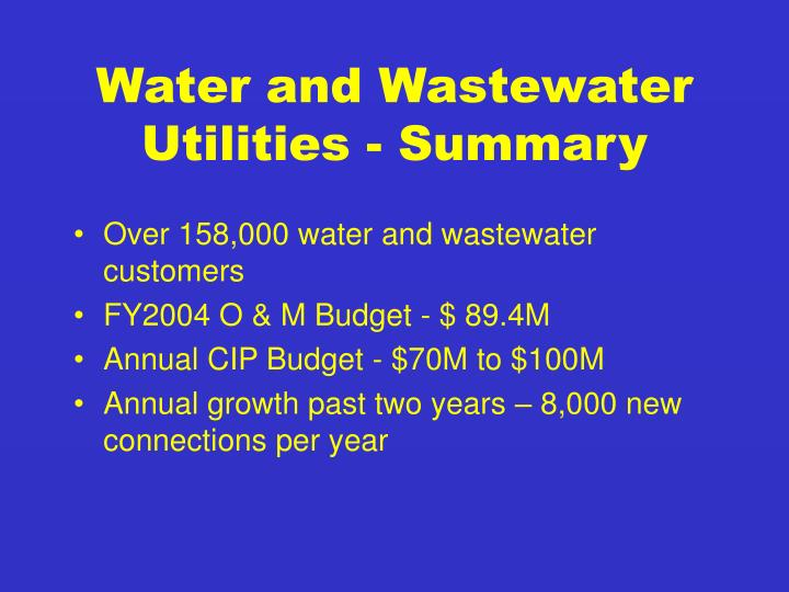 Water and Wastewater Utilities - Summary