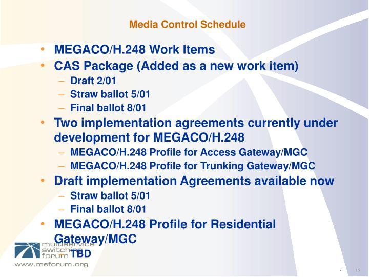 Media Control Schedule