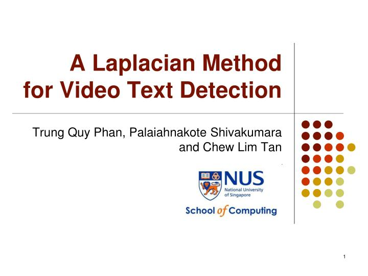 a laplacian method for video text detection n.