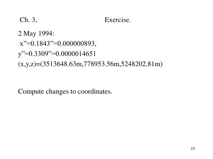 Ch. 3,                                      Exercise.