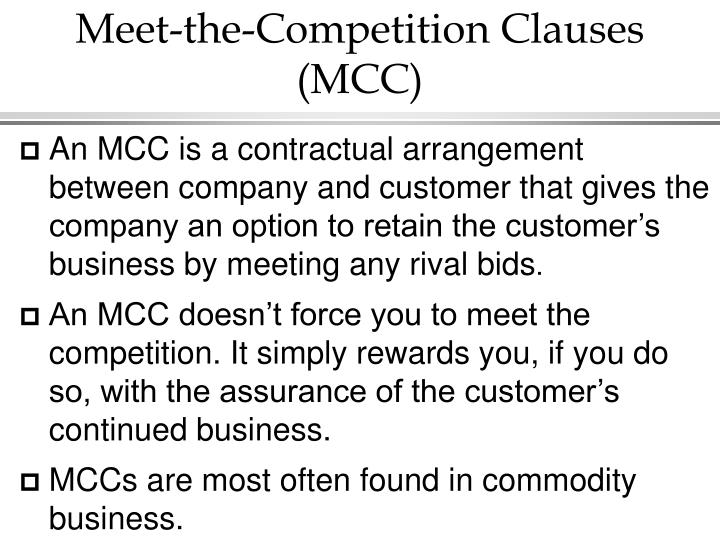 Meet-the-Competition Clauses  (MCC)