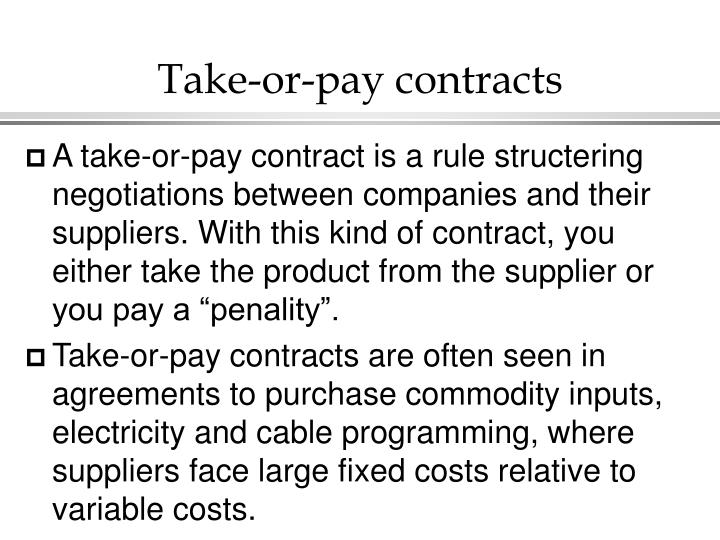 Take-or-pay contracts