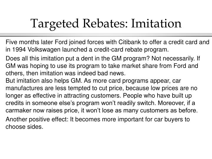 Targeted Rebates: Imitation