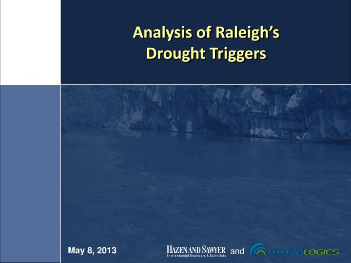 Analysis of raleigh s drought triggers