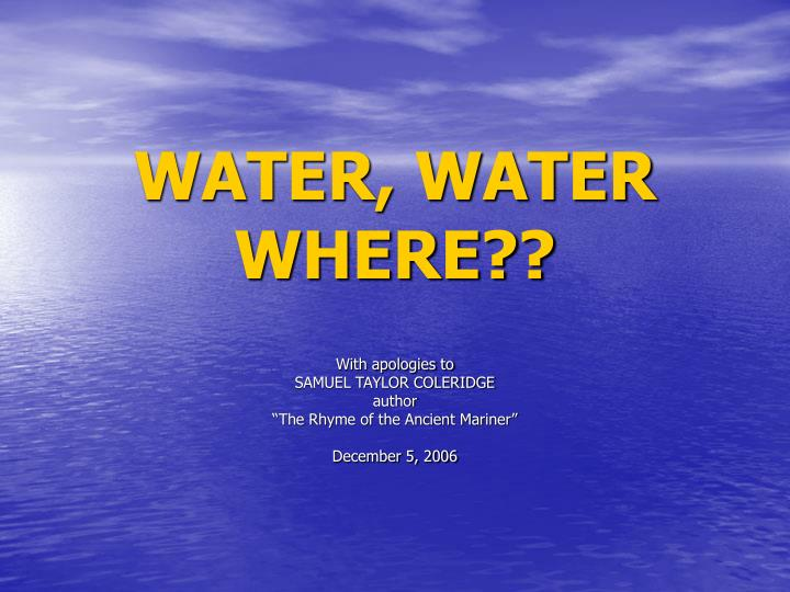 WATER, WATER