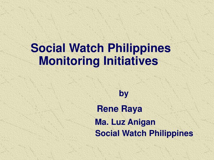 Social Watch Philippines Monitoring Initiatives